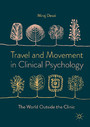 Travel and Movement in Clinical Psychology - The World Outside the Clinic