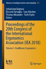Proceedings of the 20th Congress of the International Ergonomics Association (IEA 2018) - Volume I: Healthcare Ergonomics