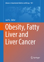 Obesity, Fatty Liver and Liver Cancer